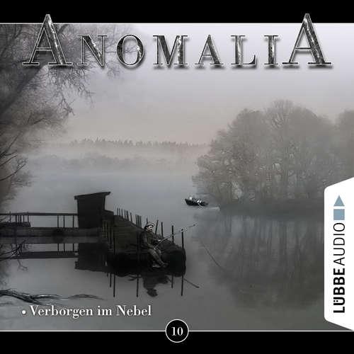 Hoerbuch Anomalia - Das Hörspiel, Folge 10: Verborgen im Nebel - Lars Eichstaedt - Denis Rühle