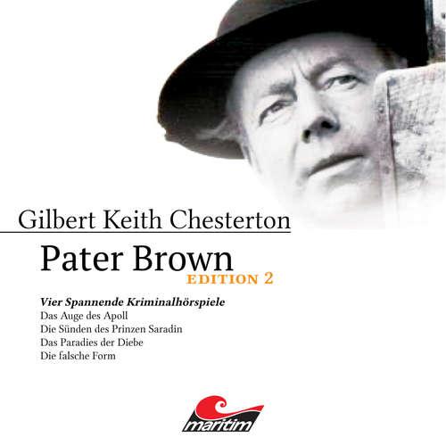 Hoerbuch Pater Brown, Edition 2: Vier Spannende Kriminalhörspiele - Gilbert Keith Chesterton - Volker Brandt