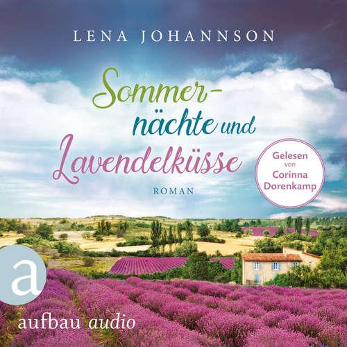 Hoerbuch Sommernächte und Lavendelküsse - Lena Johannson - Corinna Dorenkamp