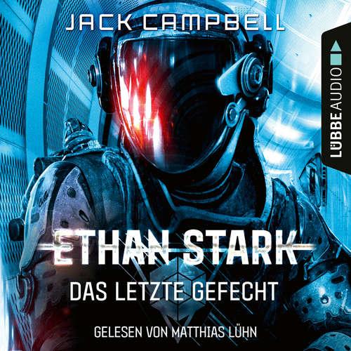 Hoerbuch Das letzte Gefecht - Ethan Stark - Rebellion auf dem Mond, Folge 3 - Jack Campbell - Matthias Lühn