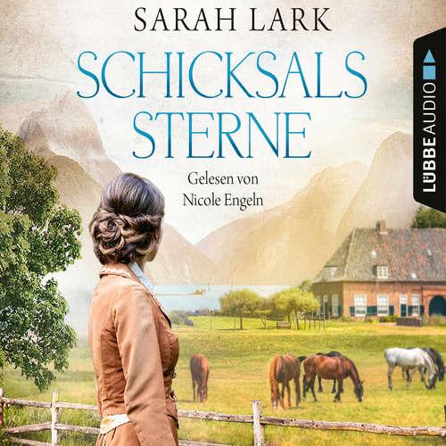 Hoerbuch Schicksalssterne - Sarah Lark - Nicole Engeln