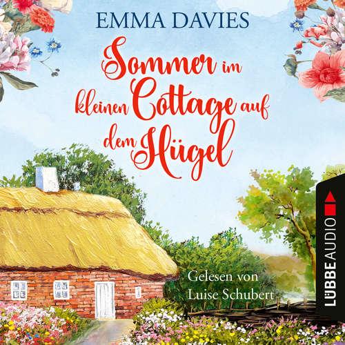 Hoerbuch Sommer im kleinen Cottage auf dem Hügel - Emma Davies - Luise Schubert