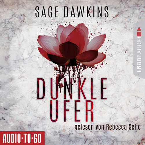 Hoerbuch Dunkle Ufer - Sage Dawkins - Rebecca Selle