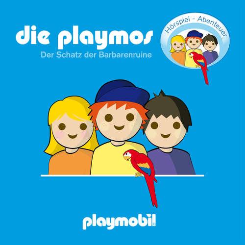 Hoerbuch Die Playmos - Der Schatz der Barbarenruine - Simon X. Rost - Gerrit Schmidt-Foß