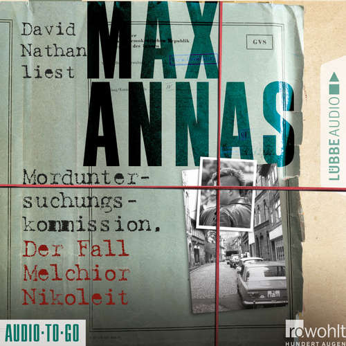 Hoerbuch Morduntersuchungskommission - Der Fall Melchior Nikoleit - Max Annas - David Nathan