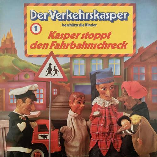 Hoerbuch Der Verkehrskasper, Folge 1: Kasper stoppt den Fahrbahnschreck - Helmuth Arndt - Helmuth Arndt