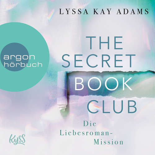 Hoerbuch Die Liebesroman-Mission - The Secret Book Club, Band 2 - Lyssa Kay Adams - Sven Macht