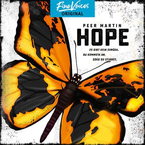 Hoerbuch Hope - Es gibt kein zurück. Du kommst an. Oder du stirbst. - Peer Martin - Julian Horeyseck