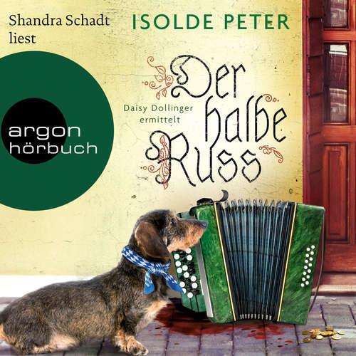 Hoerbuch Der halbe Russ - Isolde Peter - Shandra Schadt