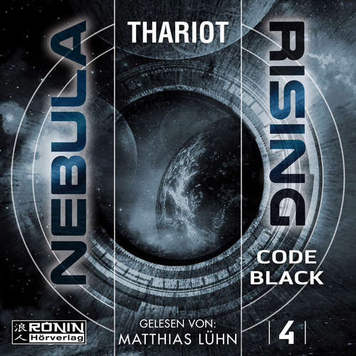 Hoerbuch Code Black - Nebula Rising, Band 4 -  Thariot - Matthias Lühn