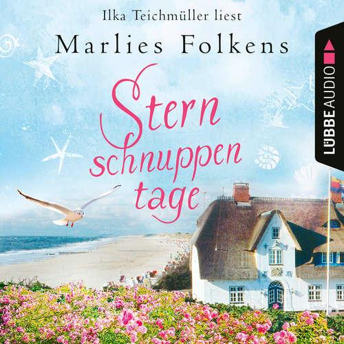 Hoerbuch Sternschnuppentage - Marlies Folkens - Ilka Teichmüller