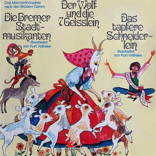 Hoerbuch Märchenhörspiele nach den Brüdern Grimm, Der Wolf und die sieben Geißlein, Die Bremer Stadtmusikanten, Das tapfere Schneiderlein - Gebrüder Grimm - Christl Foertsch