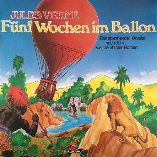Hoerbuch Jules Verne, Fünf Wochen im Ballon - Jules Verne - Rolf Mamero
