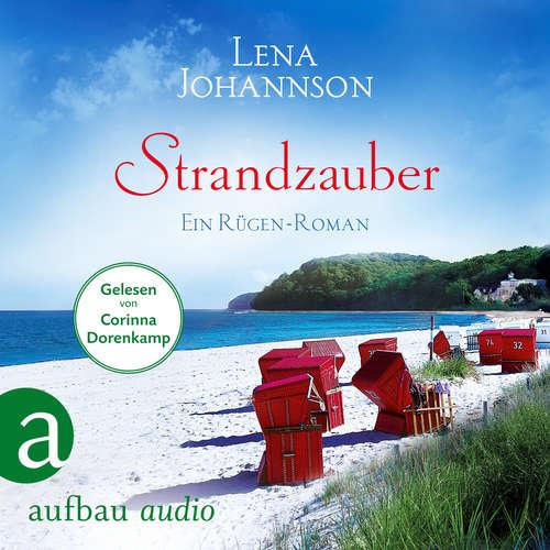 Hoerbuch Strandzauber - Ein Rügen Roman - Lena Johannson - Corinna Dorenkamp
