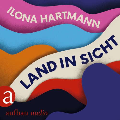 Hoerbuch Land in Sicht - Ilona Hartmann - Nina Reithmeier