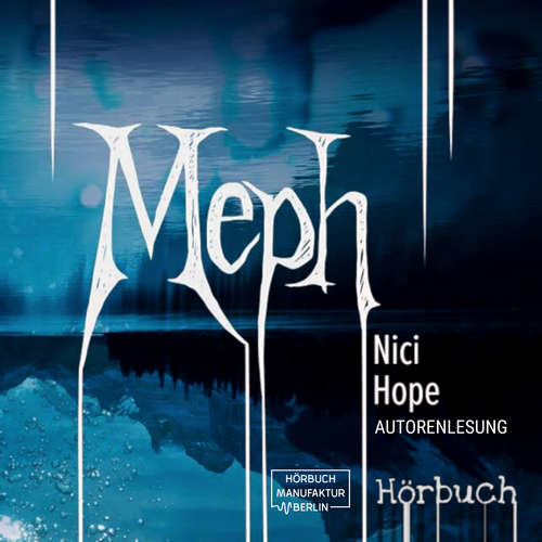 Hoerbuch Meph - Nici Hope - Nici Hope