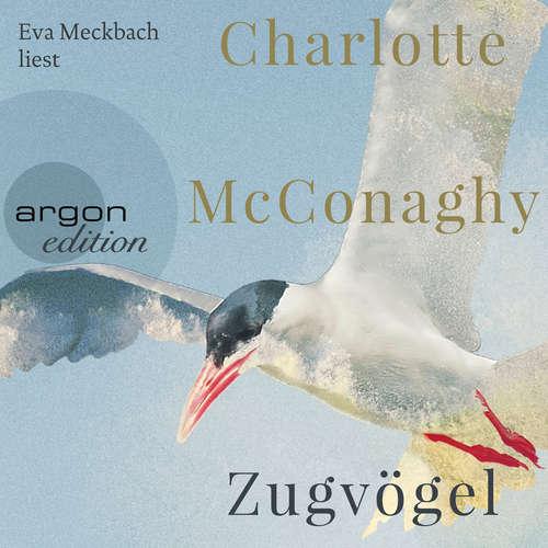 Hoerbuch Zugvögel - Charlotte McConaghy - Eva Meckbach