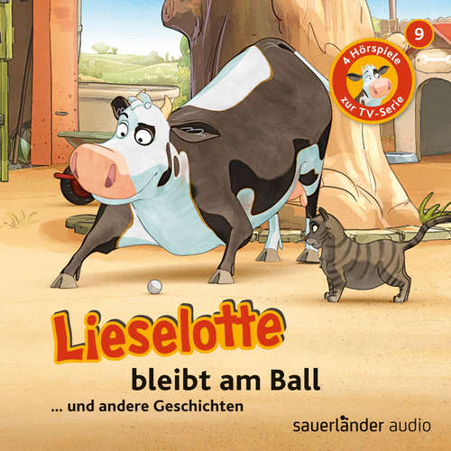Hoerbuch Lieselotte Filmhörspiele, Folge 9: Lieselotte bleibt am Ball (Vier Hörspiele) - Alexander Steffensmeier - Uve Teschner