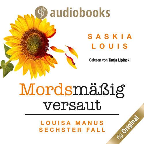 Hoerbuch Mordsmäßig versaut - Louisa Manu-Reihe, Band 6 - Saskia Louis - Tanja Lipinski