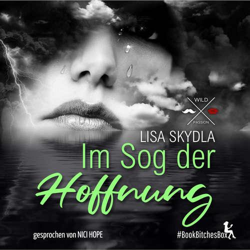 Hoerbuch Im Sog der Hoffnung - BookBitchesBox 1 - Lisa Skydla - Nici Hope