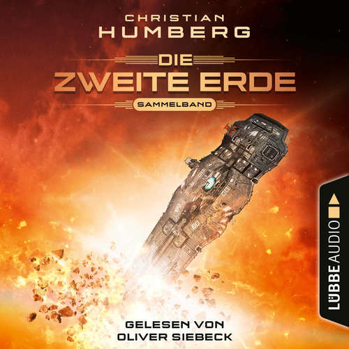 Hoerbuch Mission Genesis - Die zweite Erde, Folge 1-6: Sammelband - Christian Humberg - Oliver Siebeck