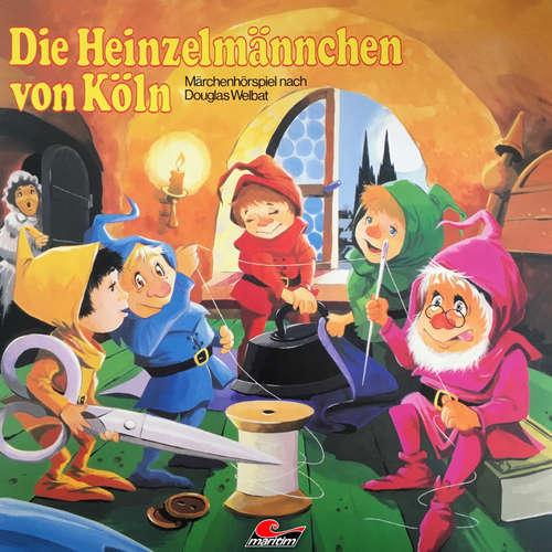 Hoerbuch Die Heinzelmännchen von Köln - Douglas Welbat - Rolf Mamero