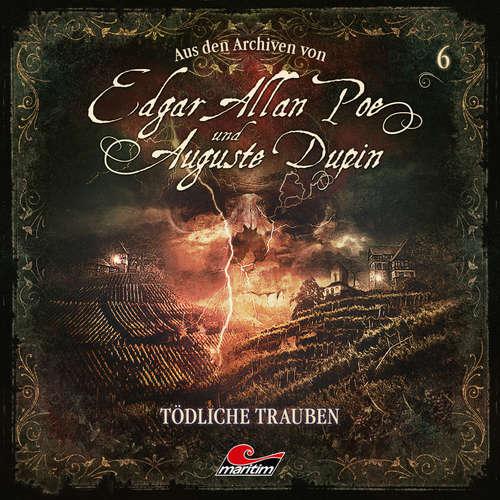 Hoerbuch Edgar Allan Poe & Auguste Dupin, Aus den Archiven, Folge 6: Tödliche Trauben - Edgar Allan Poe - Douglas Welbat