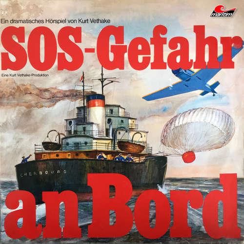 Hoerbuch SOS - Gefahr an Bord - Kurt Vethake - Schauspieler und Rundfunksprecher