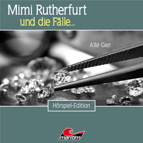 Hoerbuch Mimi Rutherfurt, Folge 49: Alte Gier - Markus Topf - Lutz Mackensy