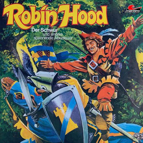 Hoerbuch Robin Hood, Folge 1: Der Schwur und andere spannende Abenteuer - Ellen Baier - Rainer Luxem