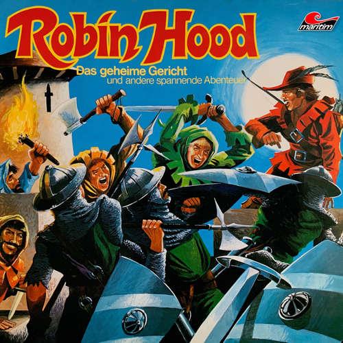 Hoerbuch Robin Hood, Folge 2: Das geheime Gericht und andere spannende Abenteuer - Ellen Baier - Rainer Luxem