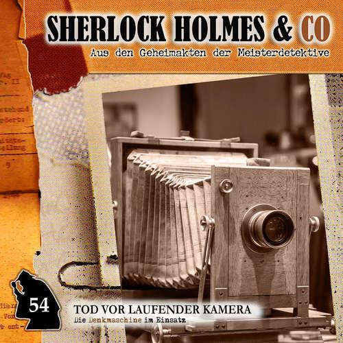 Hoerbuch Sherlock Holmes & Co, Folge 54: Tod vor laufender Kamera - Markus Duschek - Martin Keßler