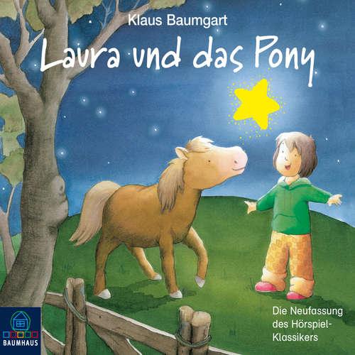 Hoerbuch Lauras Stern - Erstleser, Folge 5: Laura und das Pony - Klaus Baumgart - Bernd Reheuser