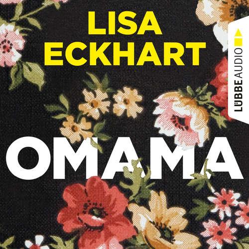 Hoerbuch Omama - Lisa Eckhart - Lisa Eckhart