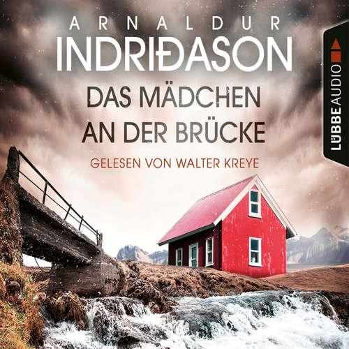 Hoerbuch Das Mädchen an der Brücke - Island Krimi - Arnaldur Indriðason - Walter Kreye