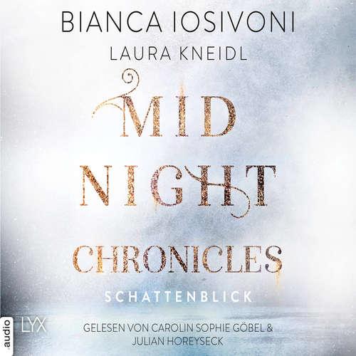 Hoerbuch Schattenblick - Midnight-Chronicles-Reihe, Band 1 - Bianca Iosivoni - Carolin Sophie Göbel