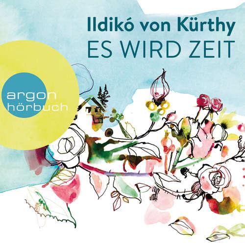 Hoerbuch Es wird Zeit - Ildikó von Kürthy - Ildikó von Kürthy