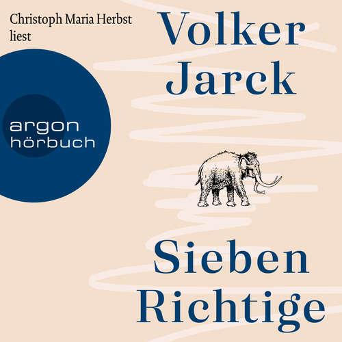 Hoerbuch Sieben Richtige - Volker Jarck - Christoph Maria Herbst