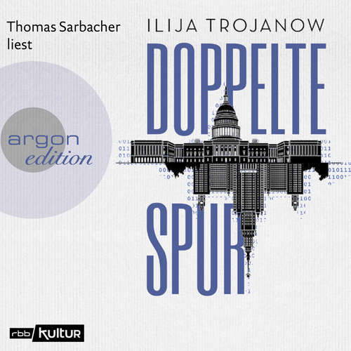 Hoerbuch Doppelte Spur - Ilija Trojanow - Thomas Sarbacher