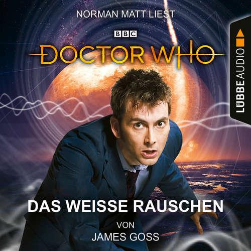 Hoerbuch Doctor Who - Das weiße Rauschen - James Goss - Norman Matt