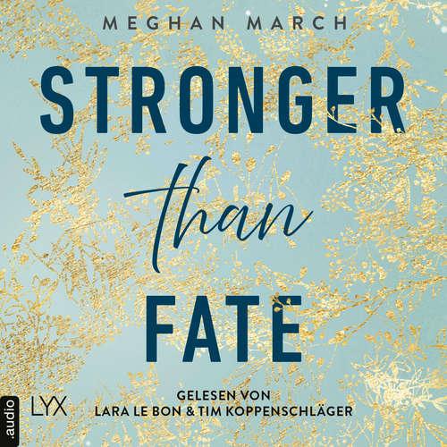 Hoerbuch Stronger than Fate - Richer-than-Sin-Reihe, Band 3 - Meghan March - Lara Le Bon