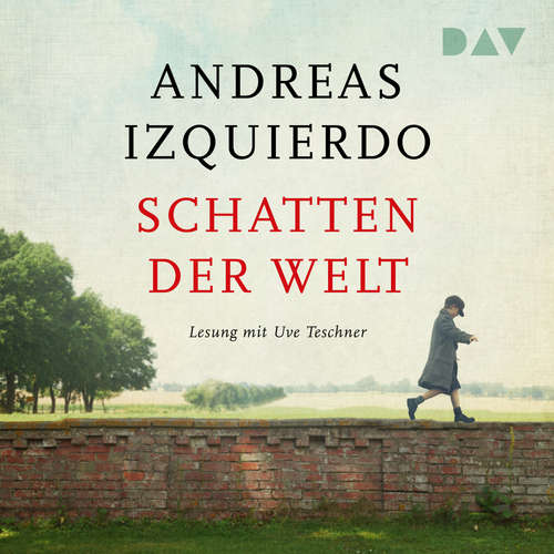 Hoerbuch Schatten der Welt - Andreas Izquierdo - Uve Teschner