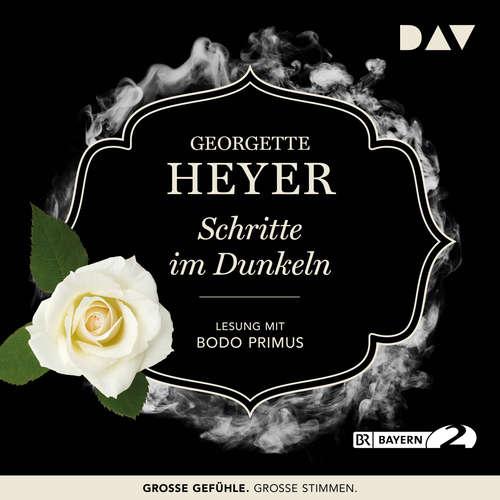 Hoerbuch Schritte im Dunkeln - Georgette Heyer - Bodo Primus