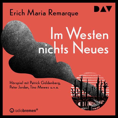 Hoerbuch Im Westen nichts Neues - Erich Maria Remarque - Patrick Güldenberg