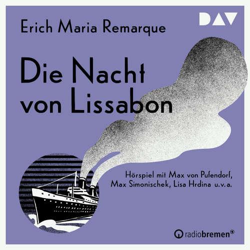 Hoerbuch Die Nacht von Lissabon - Erich Maria Remarque - Max von Pufendorf