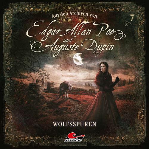 Hoerbuch Edgar Allan Poe & Auguste Dupin, Aus den Archiven, Folge 7: Wolfsspuren - Edgar Allan Poe - Douglas Welbat