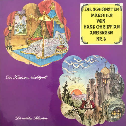 Hoerbuch Die schönsten Märchen von Hans Christian Andersen, Folge 3: Des Kaisers Nachtigall / Die wilden Schwäne - Hans Christian Andersen - Herbert Fleischmann