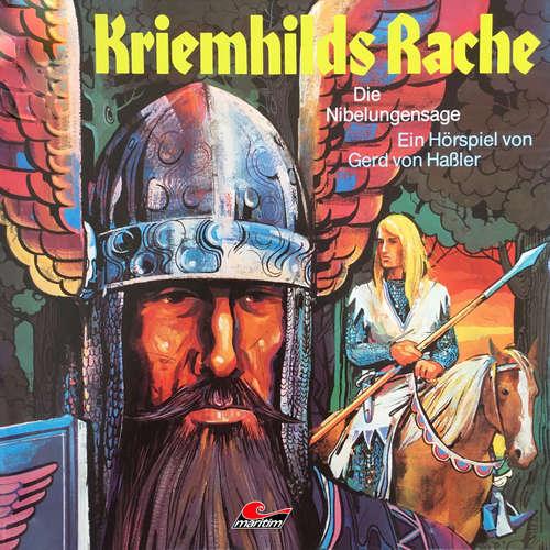 Hoerbuch Die Nibelungensage, Folge 2: Kriemhilds Rache - Gerd von Haßler - Ingeborg Kallweit