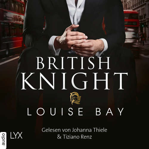 Audiobook British Knight - Louise Bay - Johanna Thiele