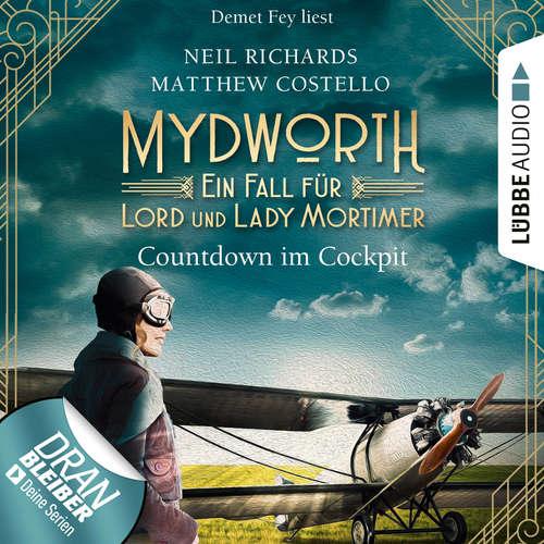 Hoerbuch Countdown im Cockpit - Ein Fall für Lord und Lady Mortimer - Englischer Landhaus-Krimi, Band 6 - Matthew Costello - Demet Fey